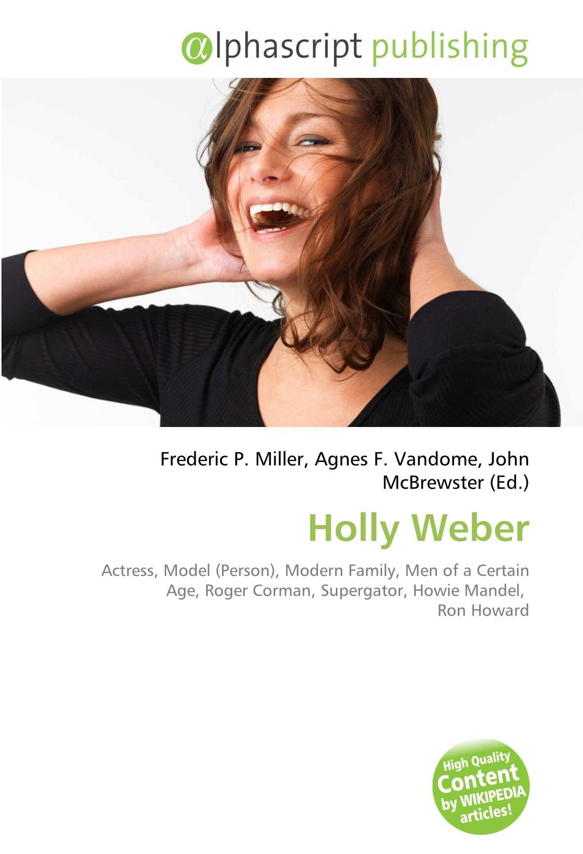 Holly Weber: Actress, Model Person , Modern Family, Men of a ...