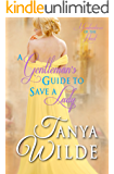 A Gentleman's Guide to Save a Lady: Misadventures of the Heart