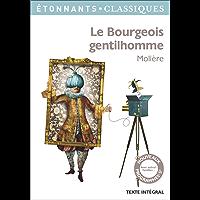 Le Bourgeois gentilhomme (GF Etonnants classiques)