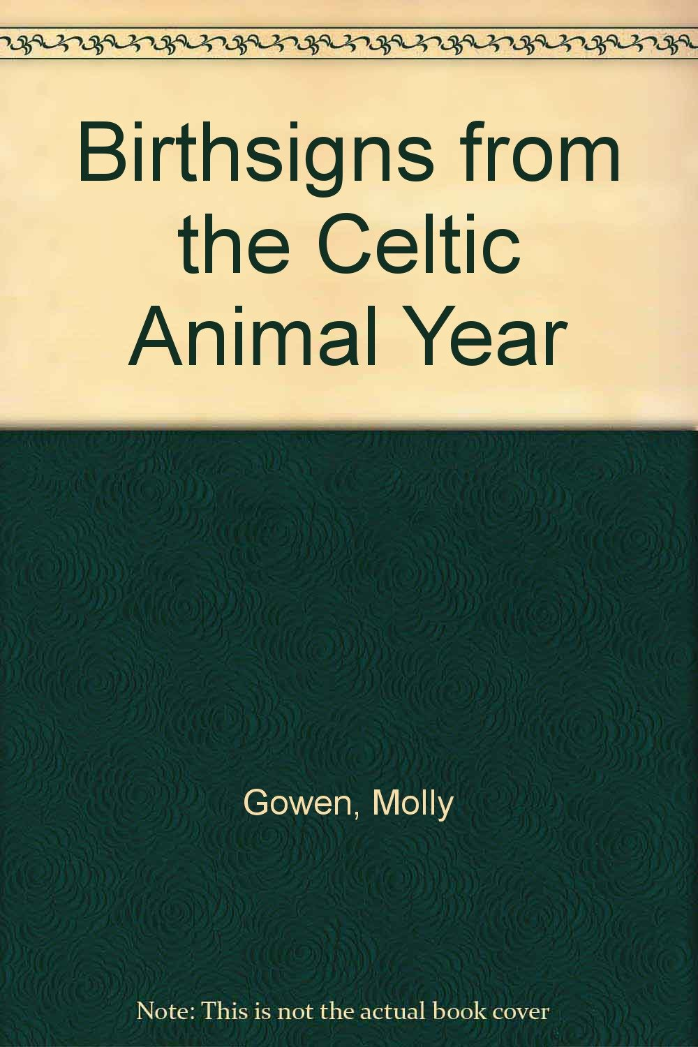 Birthsigns from the Celtic Animal Year