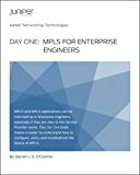 Day One: MPLS for Enterprise Engineers