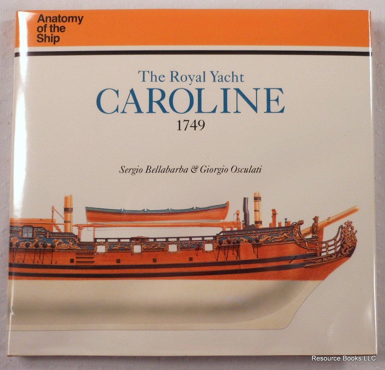 Amazon.in: Buy Royal Yacht Caroline, 1749 (Anatomy of the Ship ...