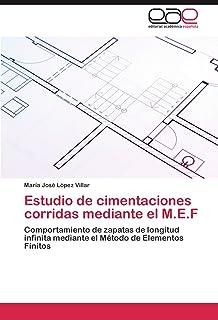 Estudio de cimentaciones corridas mediante el M.E.F
