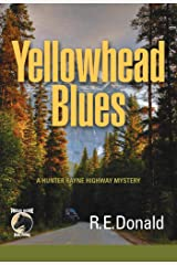 Yellowhead Blues: A Hunter Rayne Highway Mystery Kindle Edition
