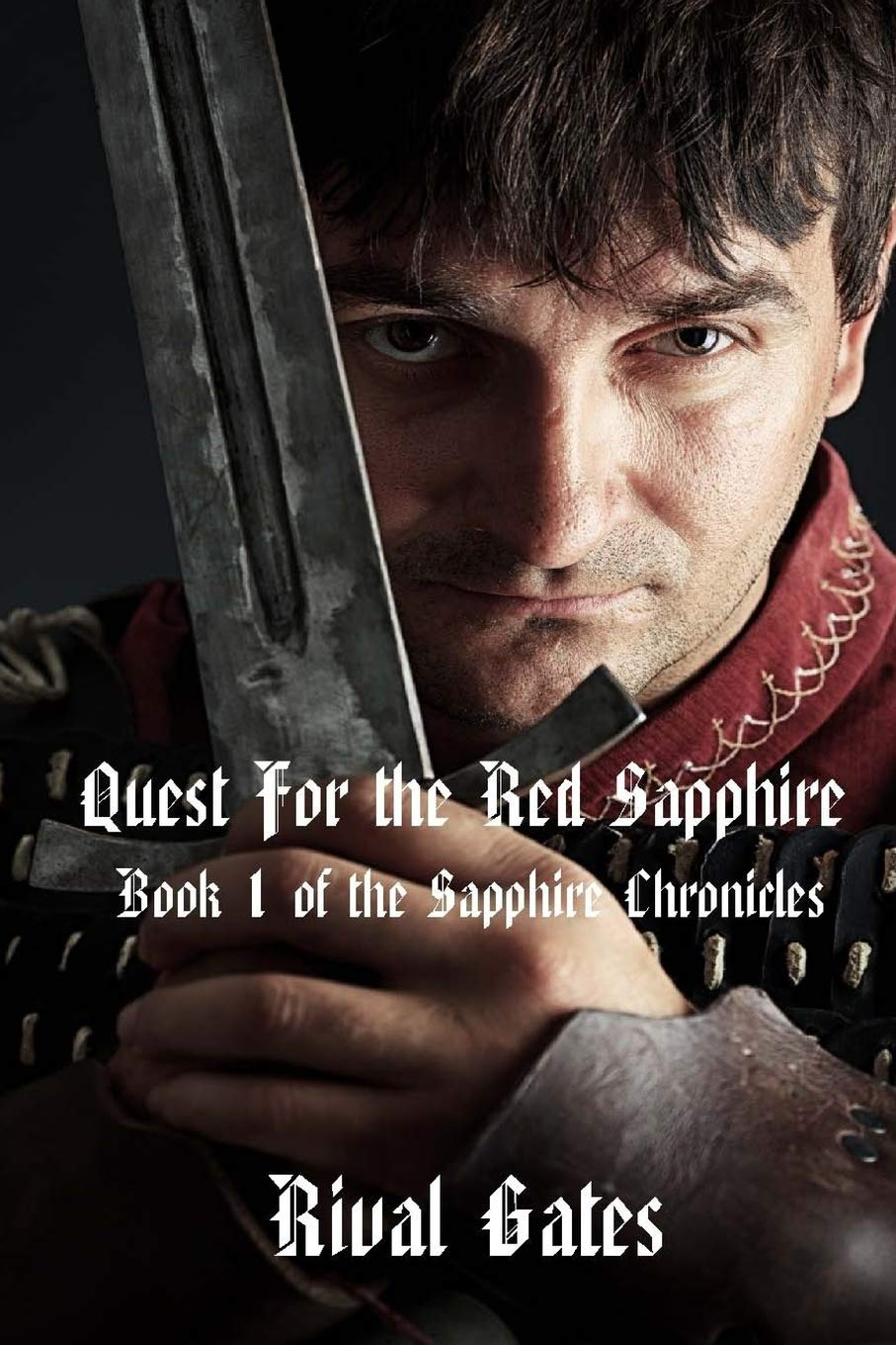 Read Online Quest for the Red Sapphire (Sapphire Chronicles) (Volume 1) pdf epub