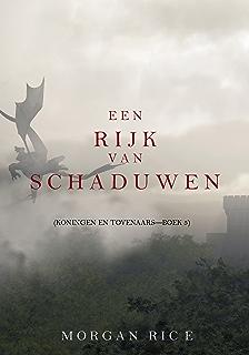 Een Rijk Van Schaduwen Koningen En Tovenaars Boek 5