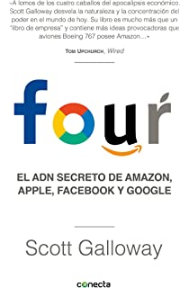 The Four: The Hidden DNA of Amazon, Apple, Facebook, and