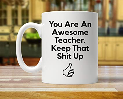 Teacher Gift For Mug Funny