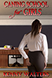 Caning School for Girls (English Edition)
