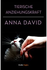 Tierische Anziehungskraft (Kindle Single) (German Edition) Kindle Edition