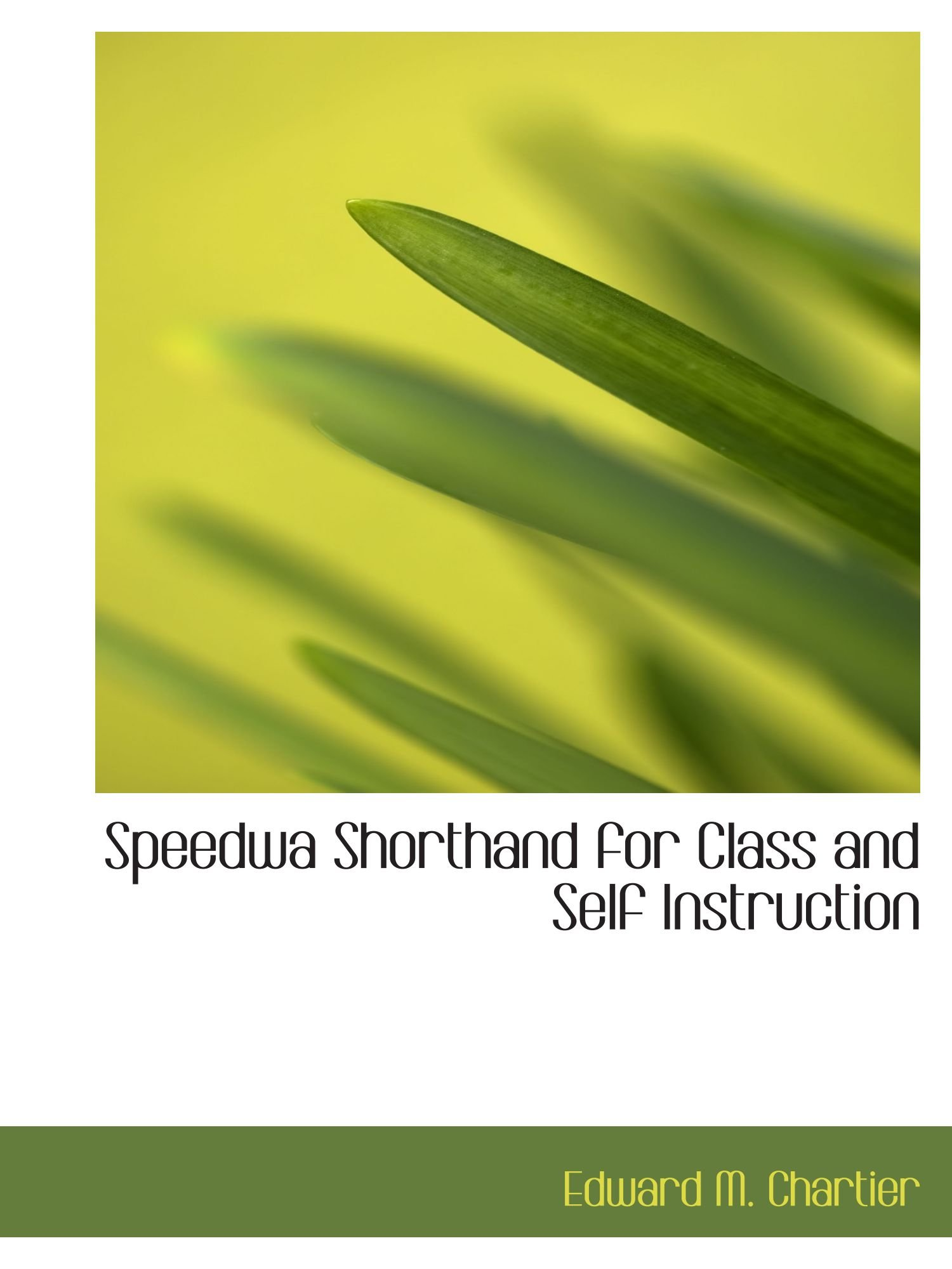 Speedwa Shorthand for Class and Self Instruction ebook