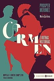 Carmen e outras histórias: edição comentada: Novelas e contos completos (Clássicos Zahar)