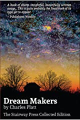 Dream Makers, The Stairway Press Collected Edition Kindle Edition
