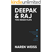 Deepak and Raj: Two Indian Plays