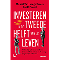 Investeren in de tweede helft van je leven: Wat met je geld als je kinderen (bijna) het huis uit zijn en de lening…