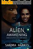 Alien, Awakening (Alien, Mine Series Book 2)