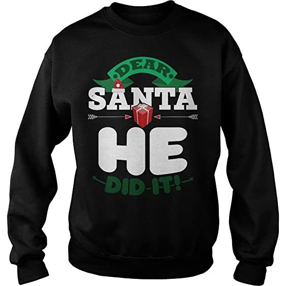 mike apparel dear santa he did it ugly christmas sweater s funny sweatshirt - He Man Christmas Sweater