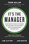 It's the Manager: Gallup finds the quality of managers and team leaders is the single biggest factor in your...