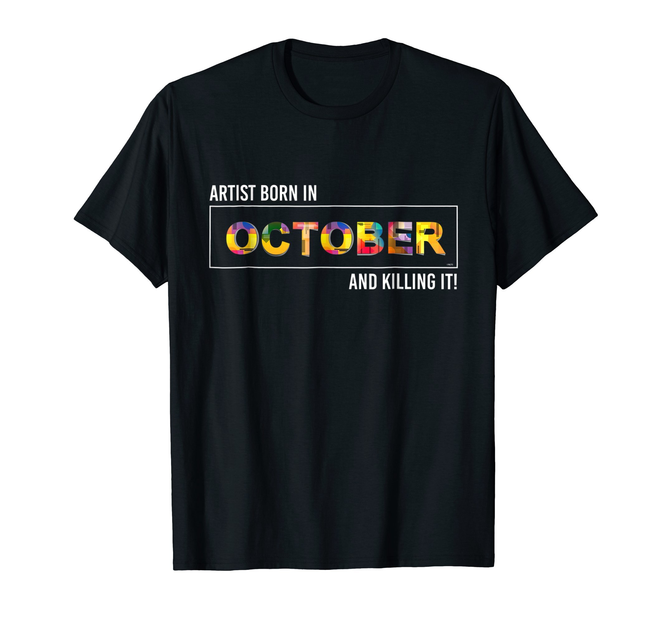 Artist-born-in-October-and-killing-it-T-Shirt-Shirt-Tee