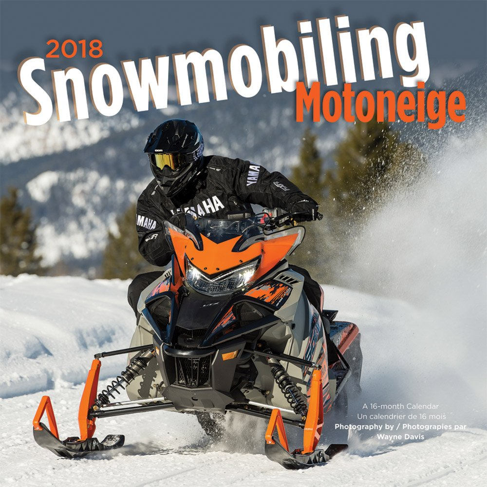 Snowmobiling 2018 12 x 12 Inch Monthly Square Wall Calendar by Wyman, Winter Snow Motor Sport (English and French Edition) by BrownTrout Publishers