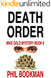Death Order: Mike Gold Mystery Book 6 (Mike Gold Mystery Series)