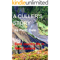 A Cullers Story (Provincial Life in New Zealand)