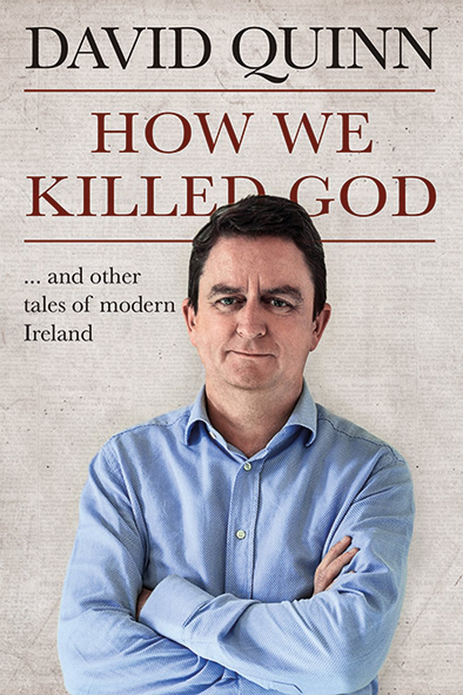 Download How We Killed God: and Other Tales of Modern Ireland ebook