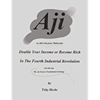 Aji: An IR#4 Business Philosophy (English Edition)
