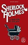 Archives sur Sherlock Holmes : Le vampire du Sussex