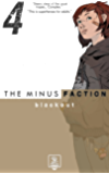 The Minus Faction - Episode Four: Blackout