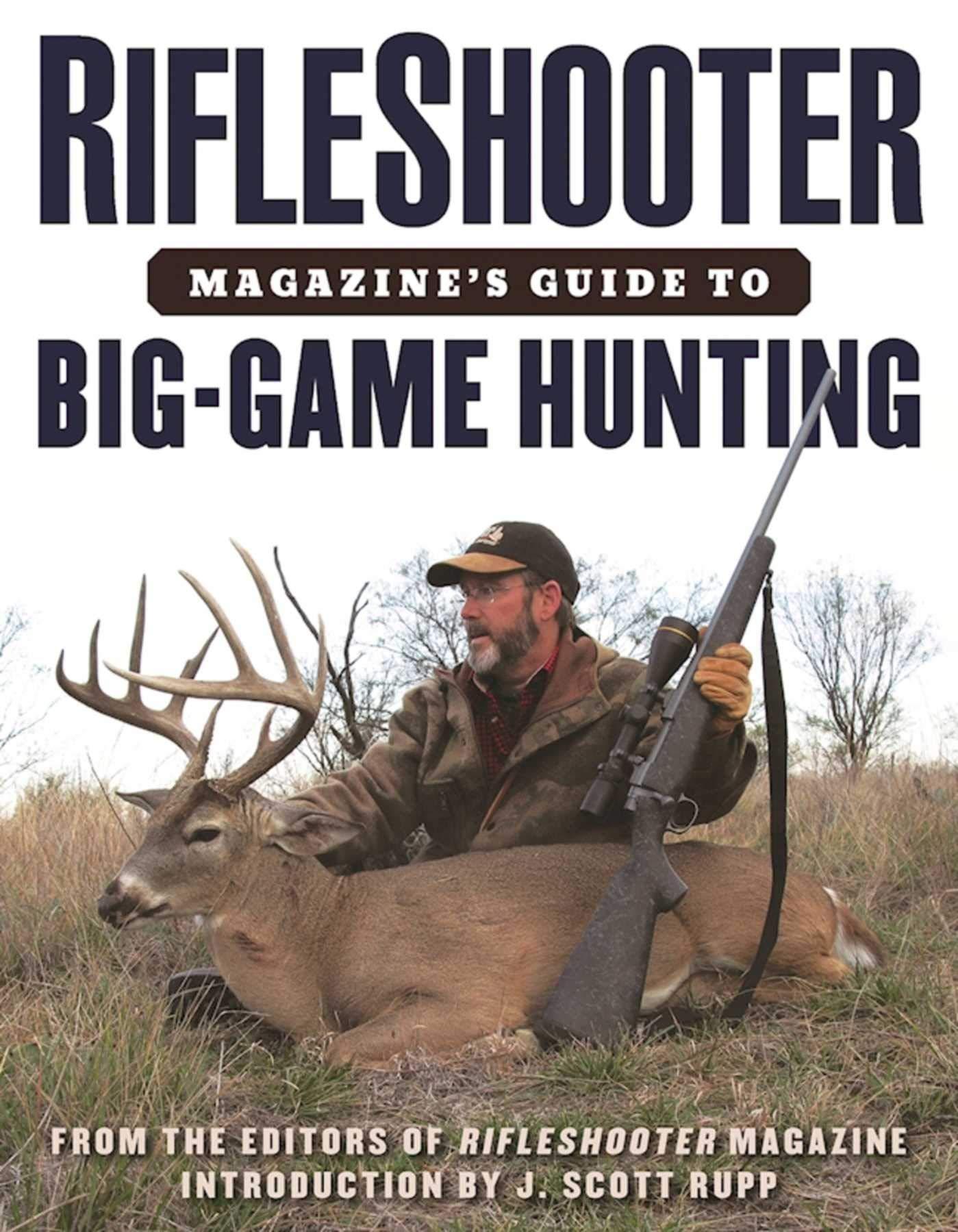 Amazon com: RifleShooter Magazine's Guide to Big-Game