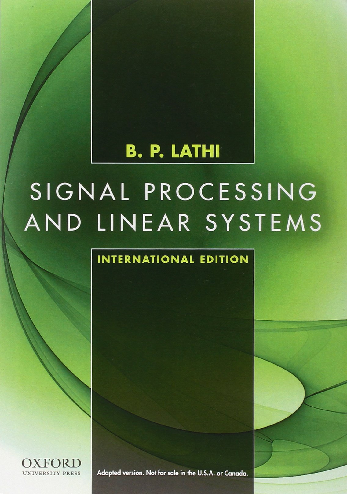 Signal Processing and Linear Systems, International Edition: Lathi  (author): 9780195392579: Books - Amazon.ca