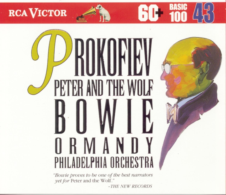 ... Arthur Fiedler, Eugene Ormandy, Boston Pops Orchestra, Philadelphia Orchestra, David Bowie, Leo Litwin, Samuel Lipman - Prokofiev: Peter and the Wolf; ...