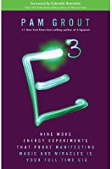 E-Cubed: Nine More Energy Experiments That Prove Manifesting Magic and Miracles Is Your Full-Time Gig Paperback