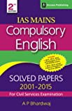 Compulsory English - Solved Papers 2001-2015 for Civil Services Examination