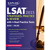 Kaplan LSAT 2015 Strategies, Practice, and Review with 4 Real Practice Tests: Book + Online