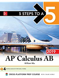 Amazon calculus mathematics books 5 steps to a 5 ap calculus ab 2019 5 steps to a 5 fandeluxe Choice Image