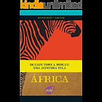 De Cape Town a Muscat - Uma aventura pela África