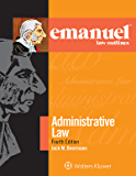 Emanuel Law Outlines for Administrative Law (Emanuel Law Outlines Series)