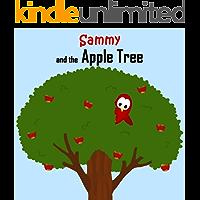Sammy and the Apple Tree (Sammy the Bird Book)