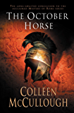 The October Horse (Masters of Rome Book 6)