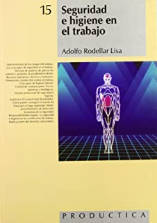 Seguridad e higiene en el trabajo (Spanish Edition)