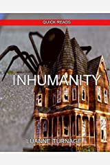 INHUMANITY: QUICK READS #7 Kindle Edition