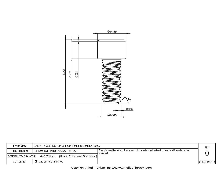 CP Pack of 10 Inc Allied Titanium 0017019, 609857001 5//16-18 X 3//4 UNC Socket Head Machine Screw Grade 2