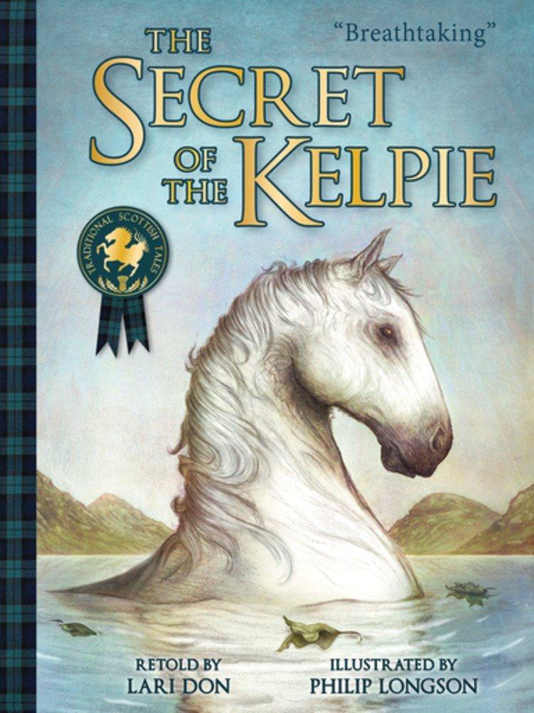 Download The Secret of the Kelpie (Picture Kelpies) ebook