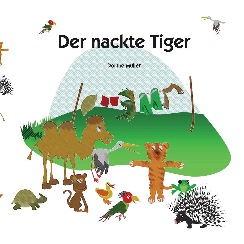 Der nackte Tiger