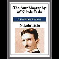 My Inventions: The Autobiography of Nikola Tesla (Unabridged Start Publishing LLC) (English Edition)
