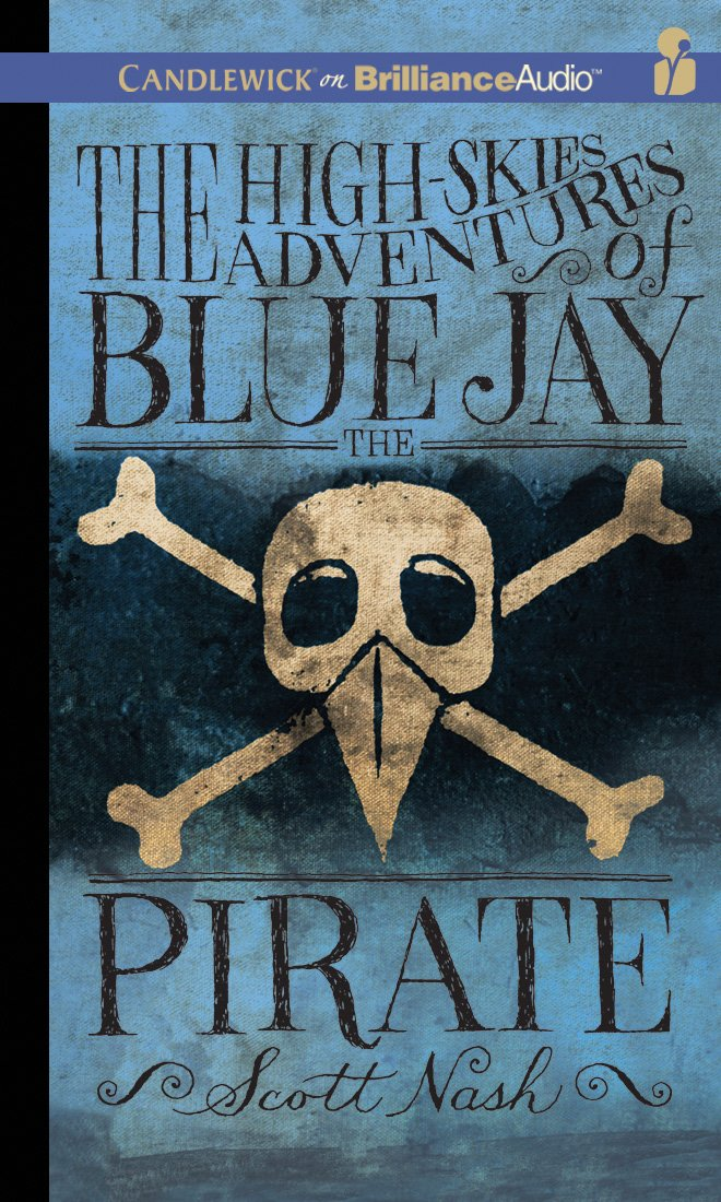 Read Online The High-Skies Adventures of Blue Jay the Pirate ebook