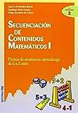 Secuenciación de contenidos matemáticos I: Proceso de enseñanza-aprendizaje de 6 a 8 años (Ciudad de las Ciencias)
