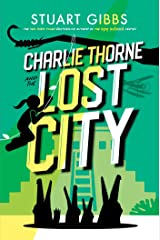 Charlie Thorne and the Lost City Kindle Edition